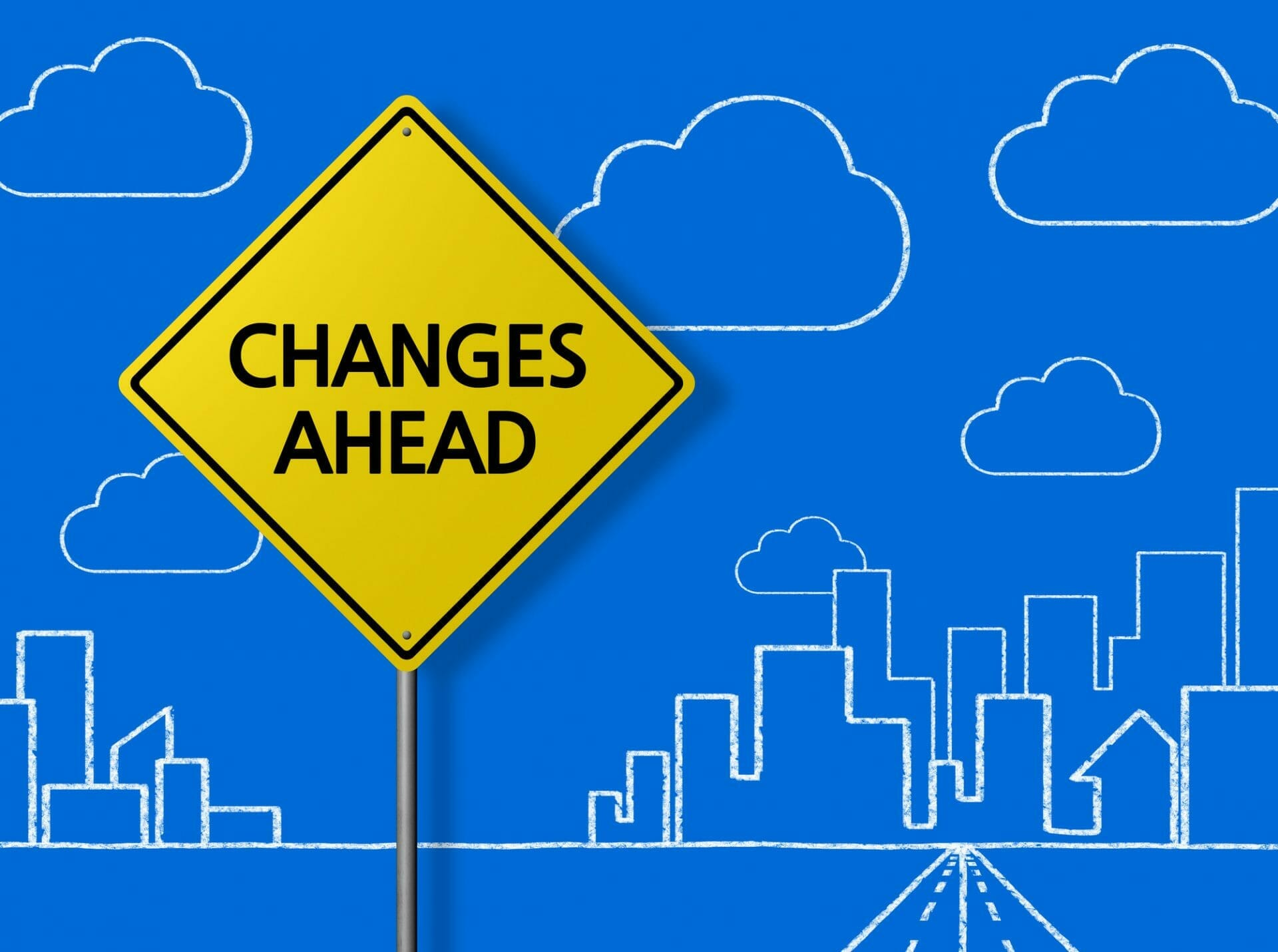changes ahead sign - how COVID-19 changed the world